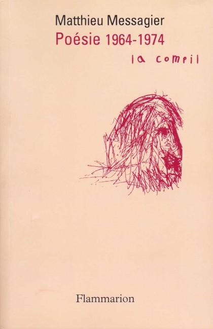 Poésie 1964-1974, «La Compil»