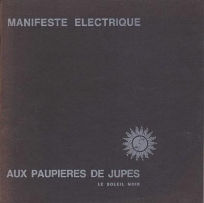 Manifeste Électrique Aux Paupières De Jupes