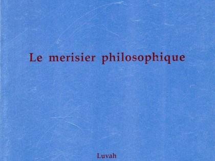 Le Merisier philosophique