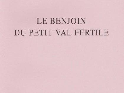 Le Benjoin du petit val fertile