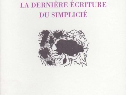 La dernière écriture du simplicié
